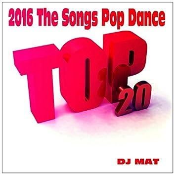 2016 the Songs Pop Dance (Top 20)