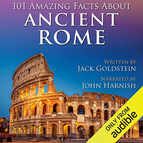 101 Amazing Facts About Ancient Rome audiobook cover art