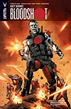 Bloodshot Vol. 5: Get Some!: Get Some and Other Stories (Bloodshot (2012- ))