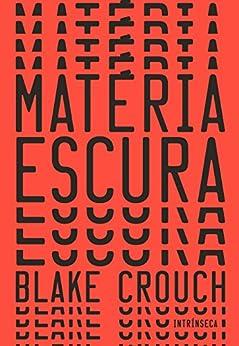 Matéria escura por [Blake Crouch]