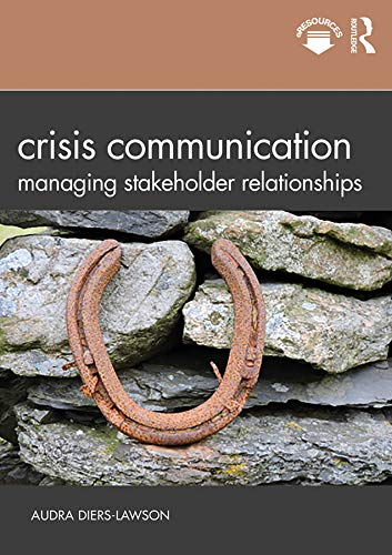 Crisis Communication: Managing Stakeholder Relationships (English Edition)