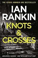 Knots And Crosses (A Rebus Novel)
