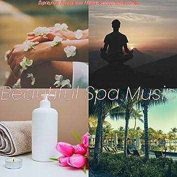 Superlative Background Music for Deep Rejuvenation