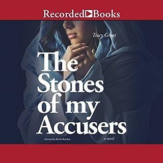Stones of My Accusers audiobook cover art