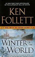 Winter of the World - Book Two of the Century Trilogy de Ken Follett