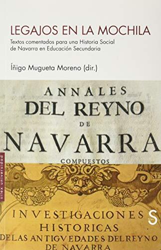 Legajos en la mochila: Textos comentados para una Historia Social de Navarra en Educación Secundaria