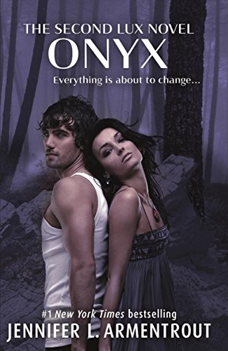 Onyx (Lux - Book Two) (Lux Series 2) (English Edition)