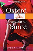 The Oxford Dictionary of Dance (Oxford Paperback Reference)