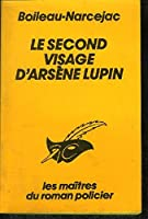 Le second visage d'Arsene Lupin 2702416993 Book Cover
