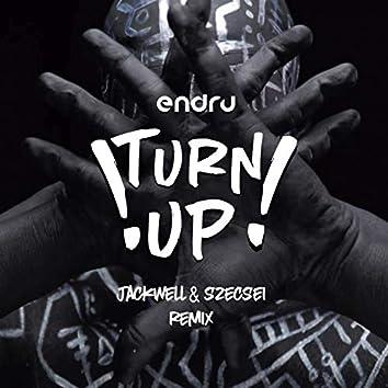 Turn Up (Jackwell & Szecsei Remix)