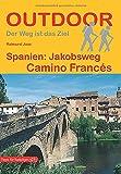 Spanien: Jakobsweg Camino Francés (Outdoor Pilgerführer)