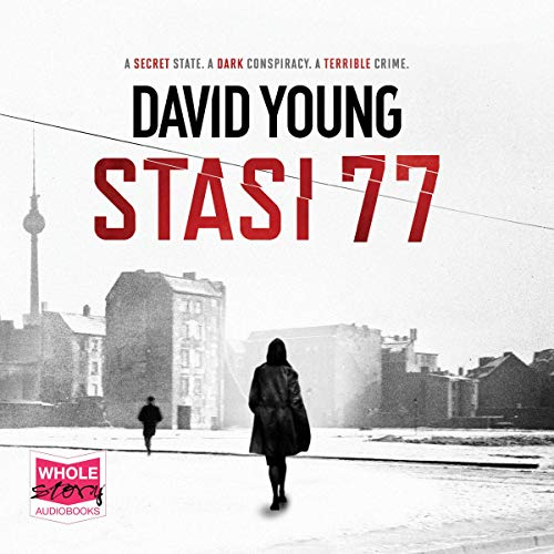 Stasi 77: Oberleutnant Karin Müller, Book 4