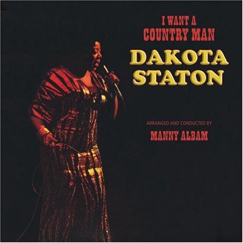 I Want a Country Man by Dakota Staton (2007-09-20)