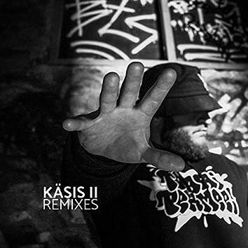 Käsis II (Remixes)