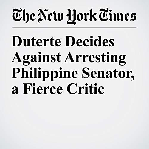 Duterte Decides Against Arresting Philippine Senator, a Fierce Critic copertina