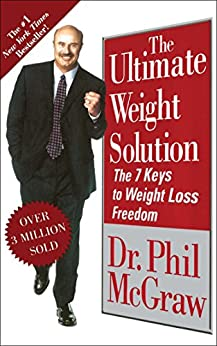 The Ultimate Weight Solution: The 7 Keys to Weight Loss Freedom 1