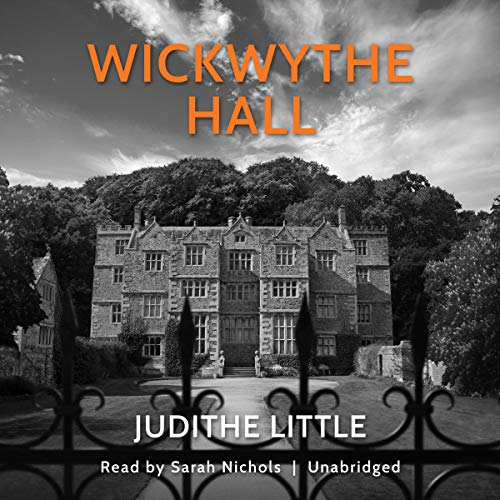 Wickwythe Hall audiobook cover art