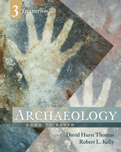 Archaeology: Down to Earth, 3rd edition