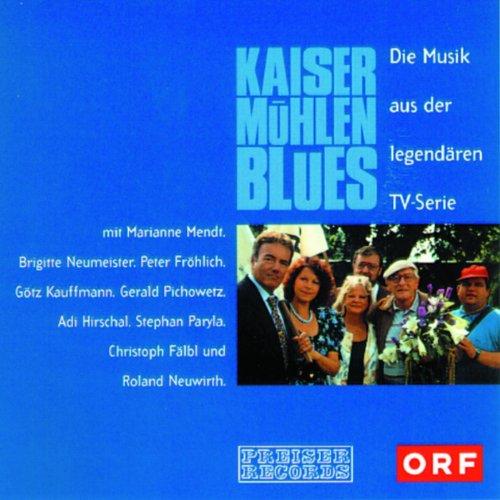 Kaisermühlenblues - Die Musik aus der legendären TV-Serie