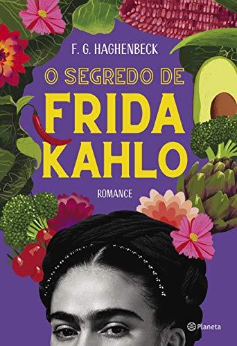 O segredo de Frida Kahlo: 2ª Edição
