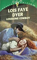 Lonesome Cowboy 0373240384 Book Cover