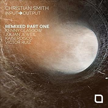 Input-Output 'Remixed, Pt. 1'