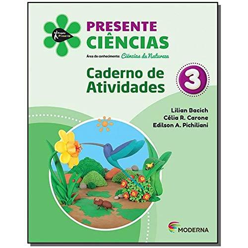 Presente Ciências 3 Edição 5 Caderno