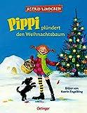 Pippi plündert den Weihnachtsbaum (Pippi Langstrumpf)