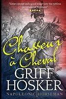 Chasseur à Cheval (Napoleonic Horseman)