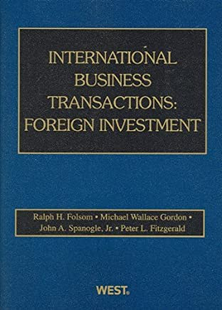 International Business Transactions: Foreign Investment (American Casebook Series) by Ralph H. Folsom (2009-04-17)