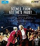シューマン:「ゲーテのファウスト」からの情景[Blu-ray/ブルーレイ]