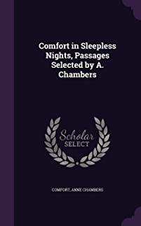 Comfort in Sleepless Nights, Passages Selected by A. Chambers