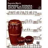 ボンゴ、コンガ教則本 「プログレッシヴ・ステップス・トゥ・ボンゴ & コンガ / Progressive Steps to BONGO AND  CONGA」 テッド・リード著 【直輸入版】