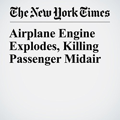 Airplane Engine Explodes, Killing Passenger Midair copertina