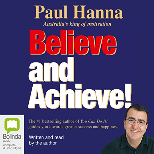 Believe and Achieve! audiobook cover art
