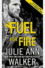 Fuel for Fire (Black Knights Inc. Book 10) Kindle Edition