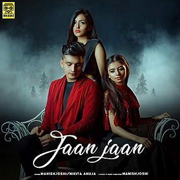 Jaan Jaan (feat. Nikita Ahuja)