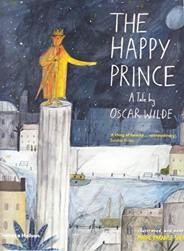 The happy prince: A Tale by Oscar Wilde