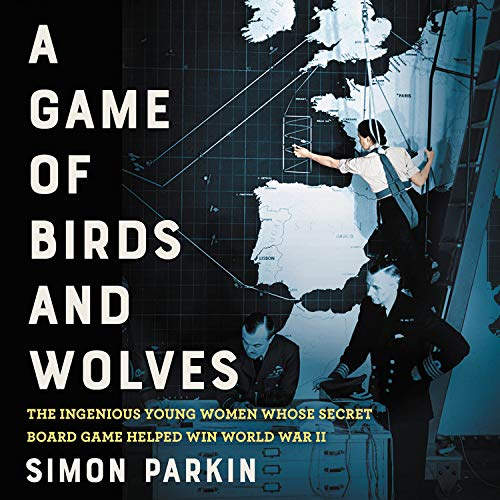 A Game of Birds and Wolves Audiobook By Simon Parkin cover art