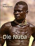 Die Nuba: 'Die Nuba' und 'Die Nuba von Kau'