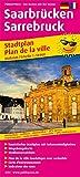 Saarbrücken / Sarrebruck: Touristischer Stadtplan mit Sehenswürdigkeiten und Straßenverzeichnis. (Stadtplan / SP)