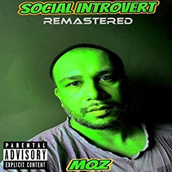 Social Introvert ( Remastered )
