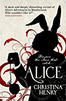 Alice (Chronicles of Alice 1)