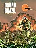 Bruno Brazil - Nvelles Aventur - les Nouvelles Aventures de Bruno Brazil - Tome 2