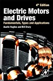 Electric Motors and Drives: Fundamentals, Types and Applications, 4th Edition...