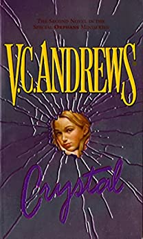 Crystal (Orphans Book 2) by [V.C. Andrews]