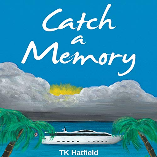 Catch a Memory audiobook cover art