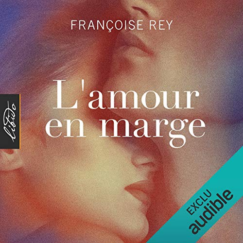 L'amour en marge audiobook cover art