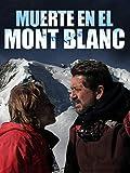 Muerte en el Mont Blanc