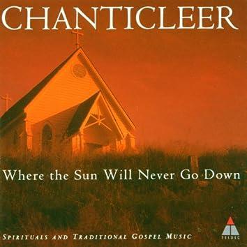 Trad : Where The Sun Will Never Go Down